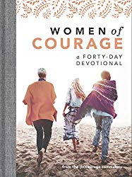 Women Of Courage 40 Day Devotional Review